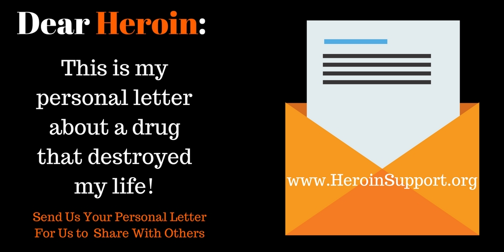 Dear Heroin: My Demons Couldn't Drown Me